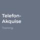 Telefon-Akquise